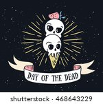 day of the dead lettering... | Shutterstock .eps vector #468643229