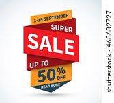 super sale banner. discount... | Shutterstock .eps vector #468682727