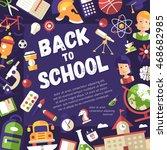 back to school postcard... | Shutterstock .eps vector #468682985