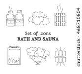 bath and sauna   set of line... | Shutterstock .eps vector #468710804