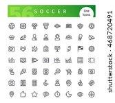 set of 56 soccer line icons... | Shutterstock .eps vector #468720491