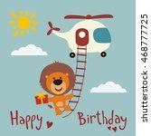 happy birthday  funny lion... | Shutterstock .eps vector #468777725