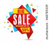 big sale with discount upto 55  ... | Shutterstock .eps vector #468785339