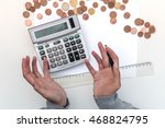 financial stress. close up of... | Shutterstock . vector #468824795