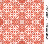 abstract seamless pattern of... | Shutterstock .eps vector #468852014