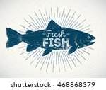 silhouette of fish in the... | Shutterstock .eps vector #468868379