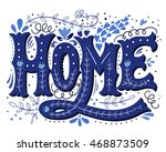 home. hand drawn vintage... | Shutterstock .eps vector #468873509