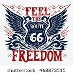 feel the freedom. route 66.... | Shutterstock .eps vector #468873515