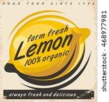 lemon fruit label design on old ... | Shutterstock .eps vector #468977981