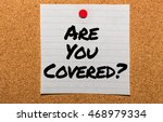 the words are you covered ... | Shutterstock . vector #468979334