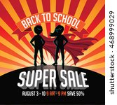 back to school super sale super ... | Shutterstock .eps vector #468999029