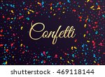 colored scattered confetti.... | Shutterstock .eps vector #469118144