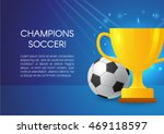 gold cup with a football ball....   Shutterstock .eps vector #469118597