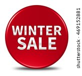 winter sale button isolated. 3d ... | Shutterstock . vector #469152881