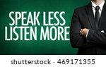 Small photo of Speak Less Listen More