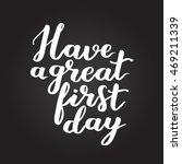 hand written lettering quote.... | Shutterstock . vector #469211339