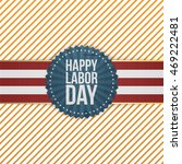 happy labor day greeting emblem | Shutterstock .eps vector #469222481