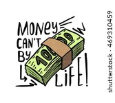Money Can't Buy Life. Modern...