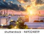oil refinery at sunset  ... | Shutterstock . vector #469324859