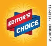 editor's choice arrow tag sign. | Shutterstock .eps vector #469354481