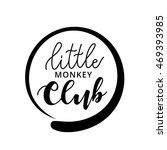 little monkey club logo hand... | Shutterstock .eps vector #469393985