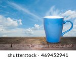 blue coffee cup on wooden table ... | Shutterstock . vector #469452941