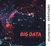 big data visualization.... | Shutterstock .eps vector #469454684