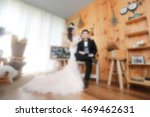 blur of pre wedding photo  soft ... | Shutterstock . vector #469462631