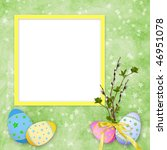 easter card for the holiday ... | Shutterstock . vector #46951078