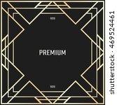 vector geometric frame in art... | Shutterstock .eps vector #469524461