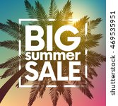 big summer sale background with ... | Shutterstock .eps vector #469535951
