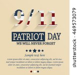 patriot day card. 9 11. vector... | Shutterstock .eps vector #469573079