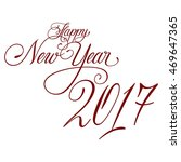 hand lettering happy new year... | Shutterstock . vector #469647365