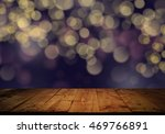 empty top of wooden table with... | Shutterstock . vector #469766891