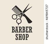 vintage barber shop logo  label ... | Shutterstock .eps vector #469845737
