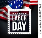 happy labor day | Shutterstock . vector #469867169