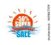 super summer sale template... | Shutterstock . vector #469867559