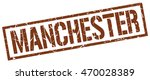 manchester stamp. brown square... | Shutterstock .eps vector #470028389