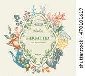 herbal tea herbs and flowers... | Shutterstock .eps vector #470101619