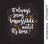 motivational quote hand...   Shutterstock .eps vector #470103677