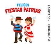 felices fiestas patrias ... | Shutterstock .eps vector #470118995