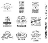 friendship. typography quotes. | Shutterstock .eps vector #470119757