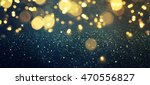 blurred glitter lights... | Shutterstock . vector #470556827