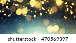 blurred glitter lights... | Shutterstock . vector #470569397
