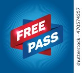 free pass arrow tag sign. | Shutterstock .eps vector #470574257