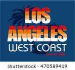 los angeles typography  t shirt ... | Shutterstock .eps vector #470589419