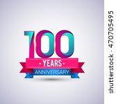 100 years anniversary logo ... | Shutterstock .eps vector #470705495