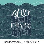 handlettering of the quote dear ... | Shutterstock .eps vector #470724515