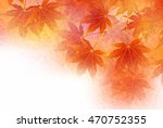 autumn leaves autumn landscape... | Shutterstock .eps vector #470752355