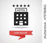 hotel icon | Shutterstock .eps vector #470780861
